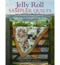 Jelly Roll Sampler Quilts - Pam Lintott