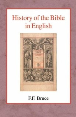 History of the Bible in English - Bruce, Frederick Fyvie