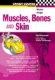 Muscles, Bones and Skin - Judith Ritchie