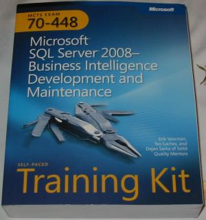 Microsoft SQL Server 2008 - Business Intelligence Development and Maintenance. MCTS Self-Paced Training Kit (Exam 70-448) - Erik Veerman  Teo Lachev  Dejan Sarka