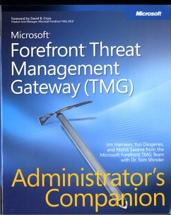 Microsoft Forefront Threat Management Gateway (Tmg) Administrator's Companion - Diogenes, Yuri Diogenes, Harrison Saxena, Mohit