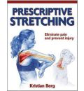Prescriptive Stretching - Kristian Berg