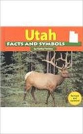 Utah Facts and Symbols - Feeney, Kathy / Kraus, Ken