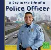 A Day in the Life of a Police Officer - Adamson, Heather / Bumgarner, Jeffrey B.