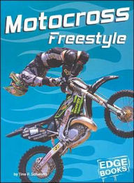 Dirt Bikes: Motocross Freestyle - Tina P. Schwartz