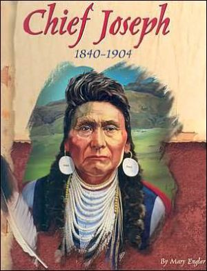 American Indian Biographies: Chief Joseph, 1840-1904 - Mary Englar, Tom Colonnese