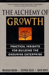 The Alchemy of Growth - Baghai, Mehrdad / Coley, Steve / White, David