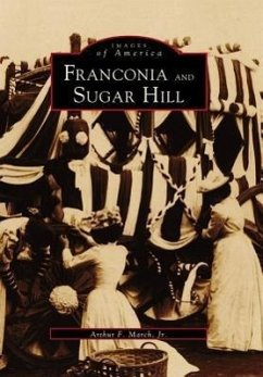 Franconia and Sugar Hill - March Jr, Authur F.