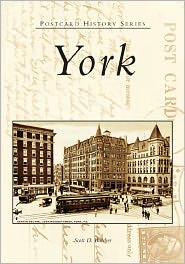 York, Pennsylvania (Postcard History Series) - Scott D. Butcher