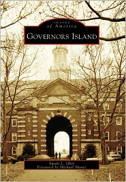 Governors Island, New York (Images of America Series) - Susan L. Glen, Foreword by Michael Shaver