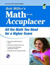 Bob Miller's Math for the Accuplacer - Miller, Robert / Miller, Bob