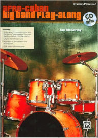 Afro-Cuban Big Band Play-Along for Drumset/Percussion: Book & CD - Joe McCarthy