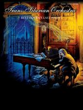 Trans-Siberian Orchestra: Beethoven's Last Night: Piano/Vocal/Chords - Trans-Siberian Orchestra / O'Neill, Paul