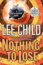 Nothing to Lose - Child, Lee, Editor/Steve