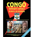 Congo Dem. Republic Business Law Handbook - USA International Business Publications