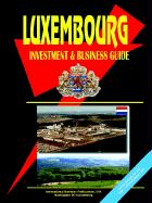 Luxembourg Investment & Business Guide