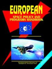 European Space Policy and Programs Handbook - IBP USA