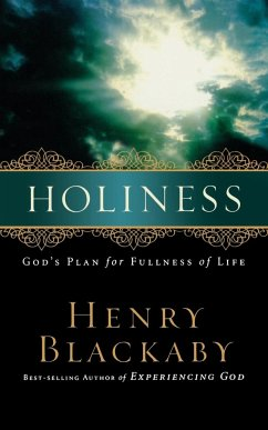 Holiness: God's Plan for Fullness of Life - Blackaby, Henry
