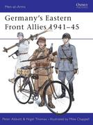 Thomas, Nigel;Abbott, Peter: Germany´s Eastern Front Allies, 1941-45