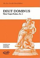 Dixit Dominus: Three Vesper Psalms, No. 1: Psalm 110 for Two Sopranos, Alto, Tenor & Bass Soli, SSATB, Strings & Continuo