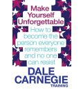 Make Yourself Unforgettable - Dale Carnegie Training