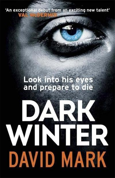 Dark Winter. Sterbensangst, englische Ausgabe - David Mark