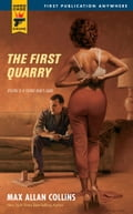 The First Quarry - Max Allan Collins