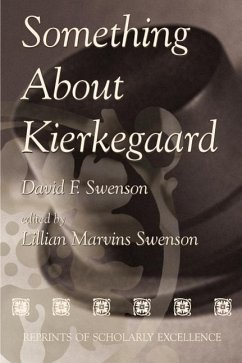 Something about Kierkegaard - Swenson, David F.