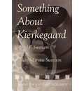 Something About Kierkegaard - David F. Swenson