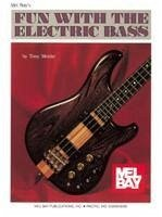 Fun with the Electric Bass - Menke, Tony