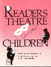 Readers Theatre for Children: Scripts and Script Development - Laughlin, Mildred Knight / Latrobe, Kathy Howard