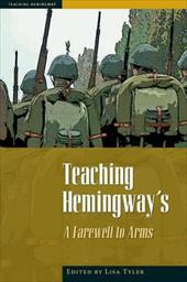 Teaching Hemingway's: A Farewell to Arms - Tyler, Lisa