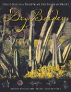 Dry Borders: Great Natural Reverves of the Sonoran Desert
