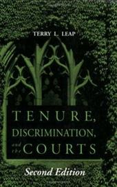 Tenure, Discrimination, and the Courts - Leap, Terry L.