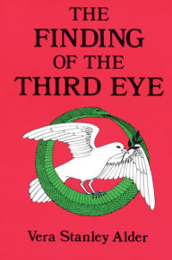 Finding of the Third Eye - Vera Stanley Alder