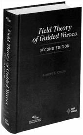 Field Theory of Guided Waves - Colling, R. E. / Collin, Robert E.