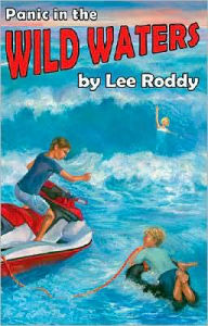 Panic in the Wild Waters - Lee Roddy