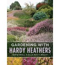 Gardening with Hardy Heathers - David Small