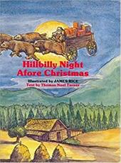 Hillbilly Night Afore Christmas - Rice, James / Turner, Thomas Noel
