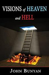 Visions of Heaven & Hell - Bunyan, John