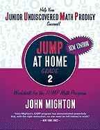 JUMP at Home, Grade 2: Worksheets for the JUMP Math Program