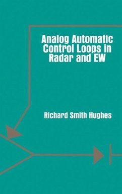 Analog Automatic Control Loops in Radar and EW - Hughes, Richard Smith