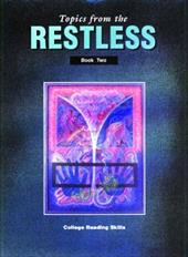 Topics from the Restless Book Two