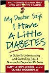 My Doctor Says I Have a Little Diabetes - Martha Hope McCool