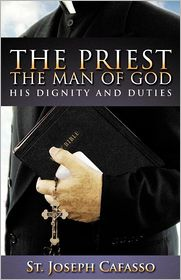 The Priest, The Man Of God - St. Joseph Cafasso, Revised by Patrick O'Connell