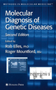 Molecular Diagnosis of Genetic Diseases - R. Mountford; Rob Elles
