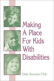 Making A Place For Kids With Disabilities - Dale Borman Fink