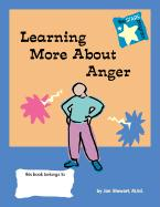 Learning More about Anger