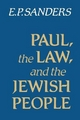 Paul, the Law and the Jewish People - E. P. Sanders