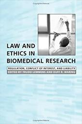 Law and Ethics in Biomedical Research: Regulation, Conflict of Interest, and Liability - Lemmens, Trudo / Waring, Duff R.
